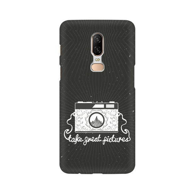 OnePlus 6 Take Great Pictures Quote Phone Cover & Case