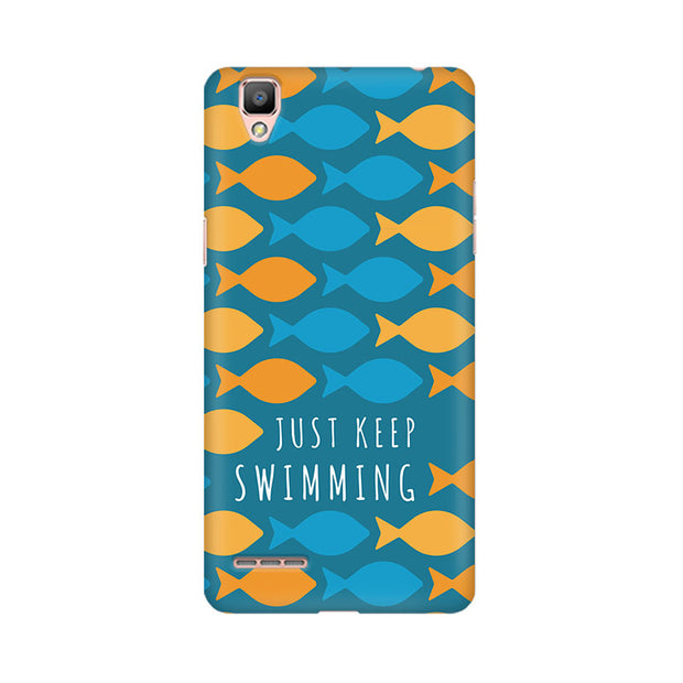 Oppo F1 Plus Just Keep Swimming Phone Cover & Case