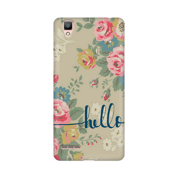 Oppo F1 Plus Flowery Hello Phone Cover & Case