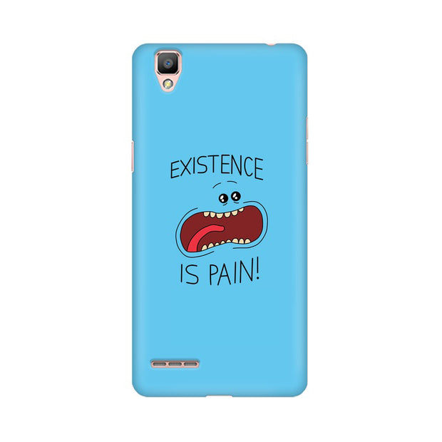 Oppo F1 Plus Existence Is Pain Mr Meeseeks Rick & Morty Phone Cover & Case