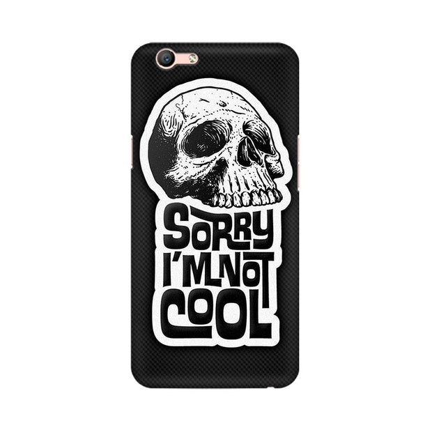 Oppo F1s I Am Not Cool Phone Cover & Case