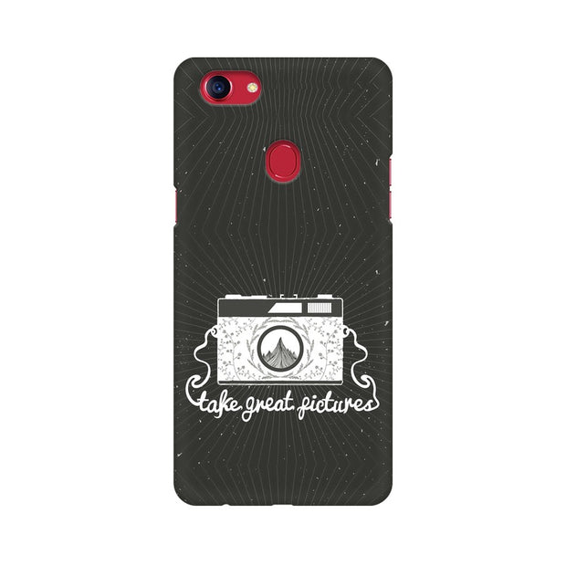 Oppo F7 Take Great Pictures Quote Phone Cover & Case