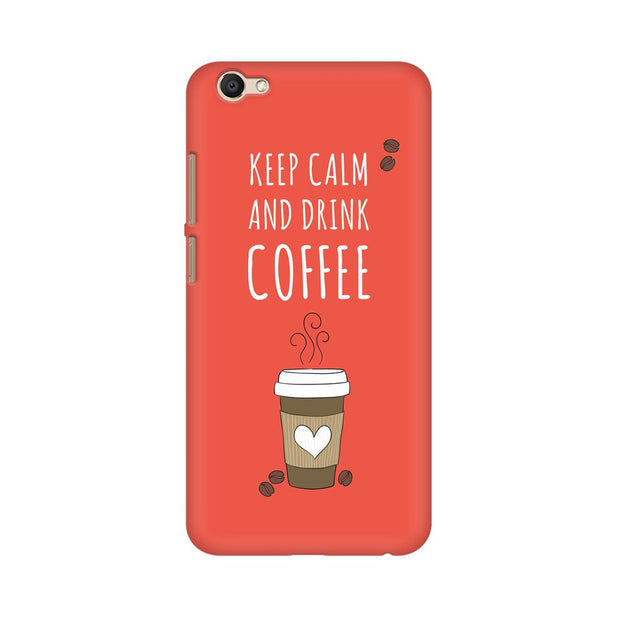 Vivo Y69 Keep Calm And Have Coffee Phone Cover & Case