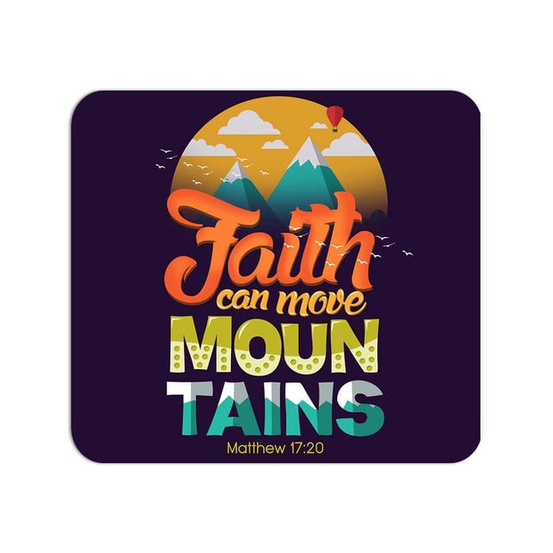 Faith Can Move Mountains Quote Large Mouse Pad