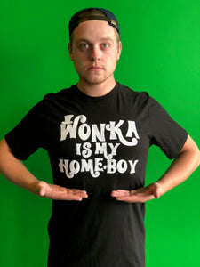 "WILLIE WONKA ""Wonka is my Homeboy"" T-Shirt"