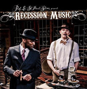 "PROF & ST. PAUL SLIM ""Recession Music"" CD"