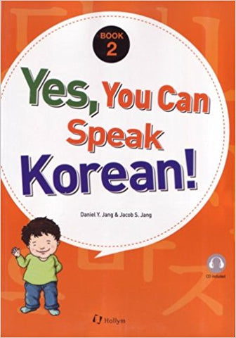 Yes, You Can Speak Korean: Book 2 (Korean Edition)