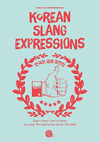 Korean Slang Expressions (Downloadable Audio Files Included)