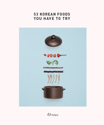 53 Korean Foods You Have to Try (English Edition)
