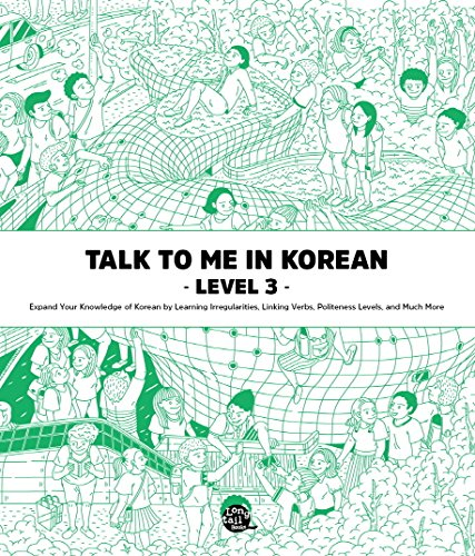 Talk To Me In Korean: Level 3 Textbook