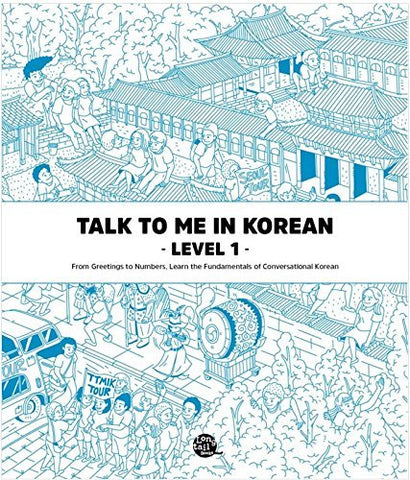 Talk To Me In Korean: Level 1 Textbook