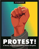 Protest!: A History of Social and Political Protest Graphics (Hardcover)