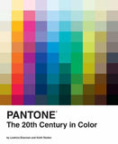 Pantone: The Twentieth Century in Color: (Coffee Table Books, Design Books, Best Books About Color)