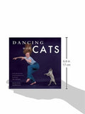 Dancing with Cats: From the Creators of the International Best Seller Why Cats Paint (Cat Books, Crazy Cat Lady Gifts, Gifts for Cat Lovers, Cat Photography)