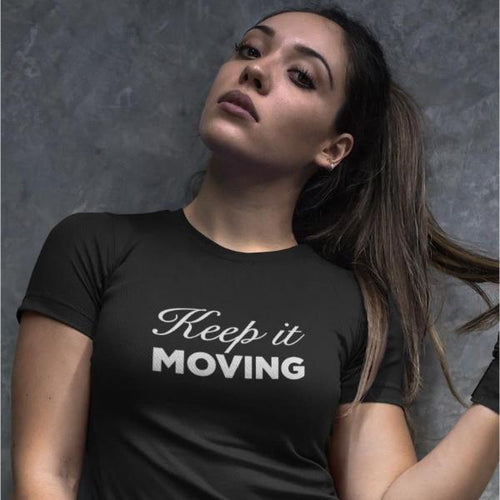 Keep It Moving Tee