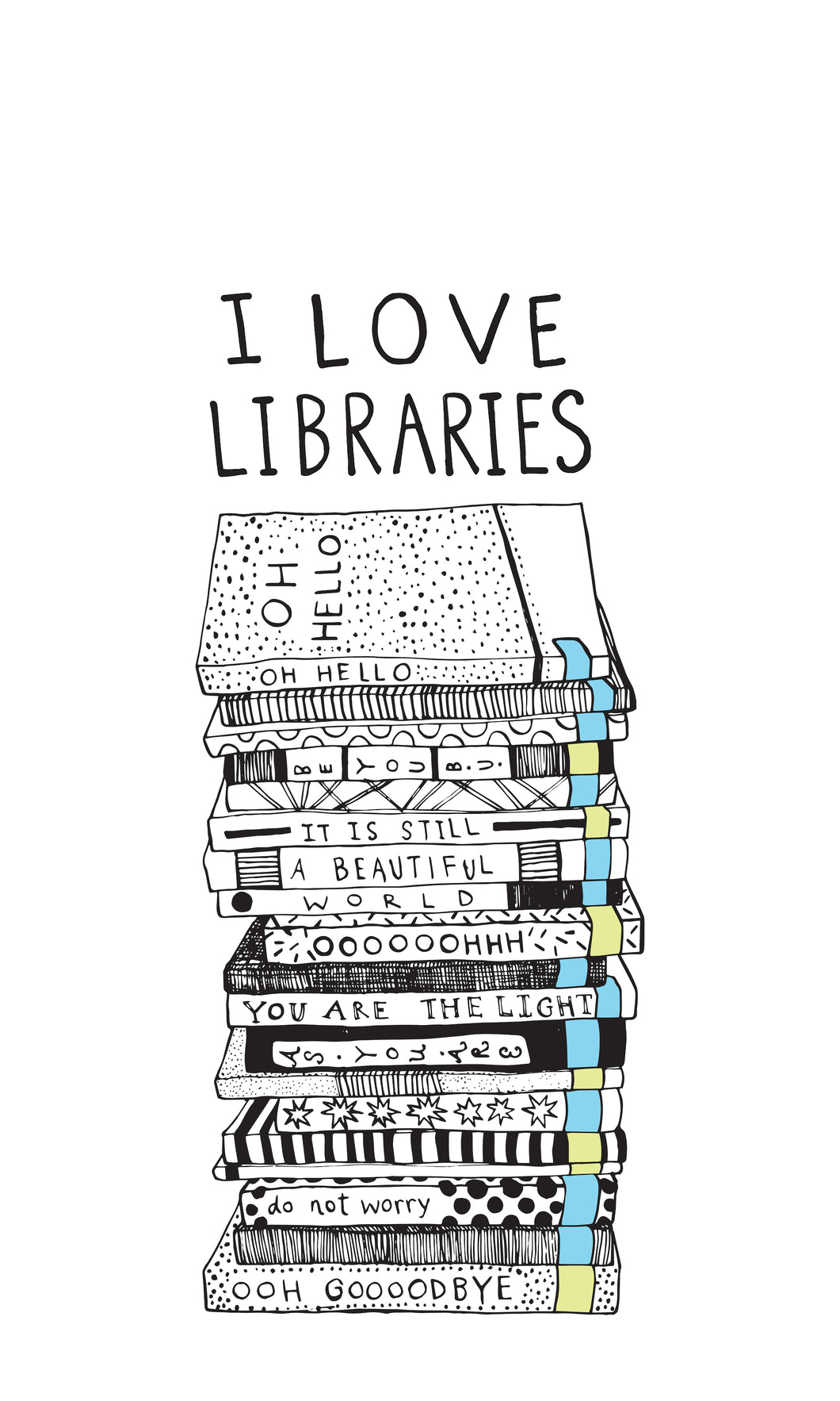 I Love Libraries print - Root and Star