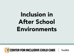 Inclusion in After School Environments