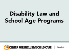 Disability Law and School Age Programs