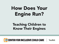 How Does Your Engine Run? Teaching Children to Know Their Engines