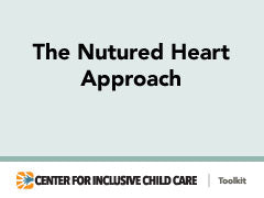 The Nutured Heart Approach