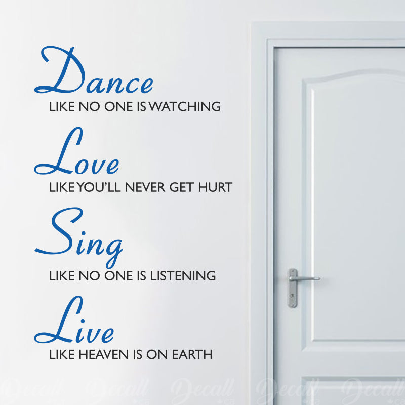 Dance Love Sing Live - Wall Quote - Wall-Decals - Decall.ca