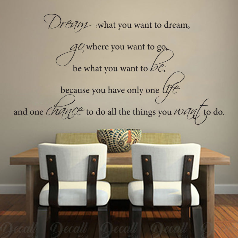 Dream What You Want To Dream - Inspiration - Wall-Decals - Decall.ca