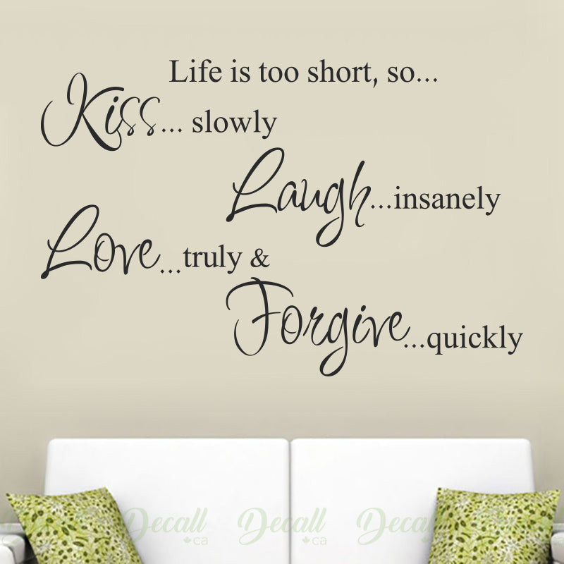Life is Too Short - Wall Quotes - Wall-Decals - Decall.ca