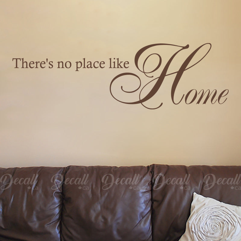 There's No Place Like Home - Wall Quotes - Wall-Decals - Decall.ca
