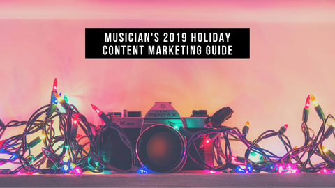 2019 Holiday Content Marketing Guide