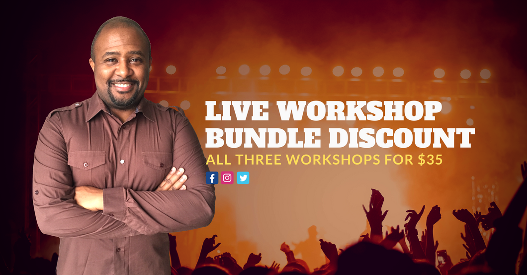 LIVE Workshop Bundle (All Three Workshops for $35)