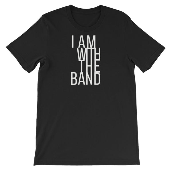 I Am With The Band Tee - Indie Band Coach