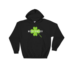 Lucky Music Teacher - St Patrick's Day Hoodie - Indie Band Coach