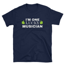 Load image into Gallery viewer, I'm One Lucky Musician St. Patrick's Day T-Shirt - Indie Band Coach