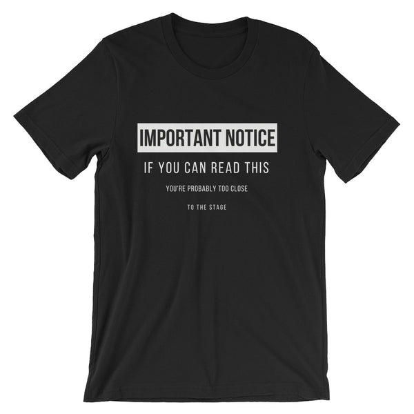 Important Notice: If You Can Read This Tee - Indie Band Coach