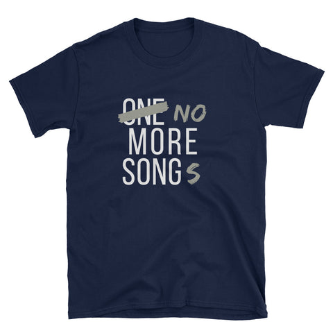 No More Songs Gildan Tee - Indie Band Coach