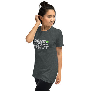 DONE IS BETTER THAN PERFECT Indie Tee