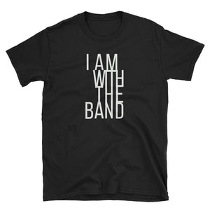 I Am With The Band - Indie Tee - Indie Band Coach