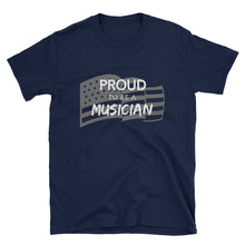 Load image into Gallery viewer, *Proud to Be A Musician - Patriotic Tee - Indie Band Coach