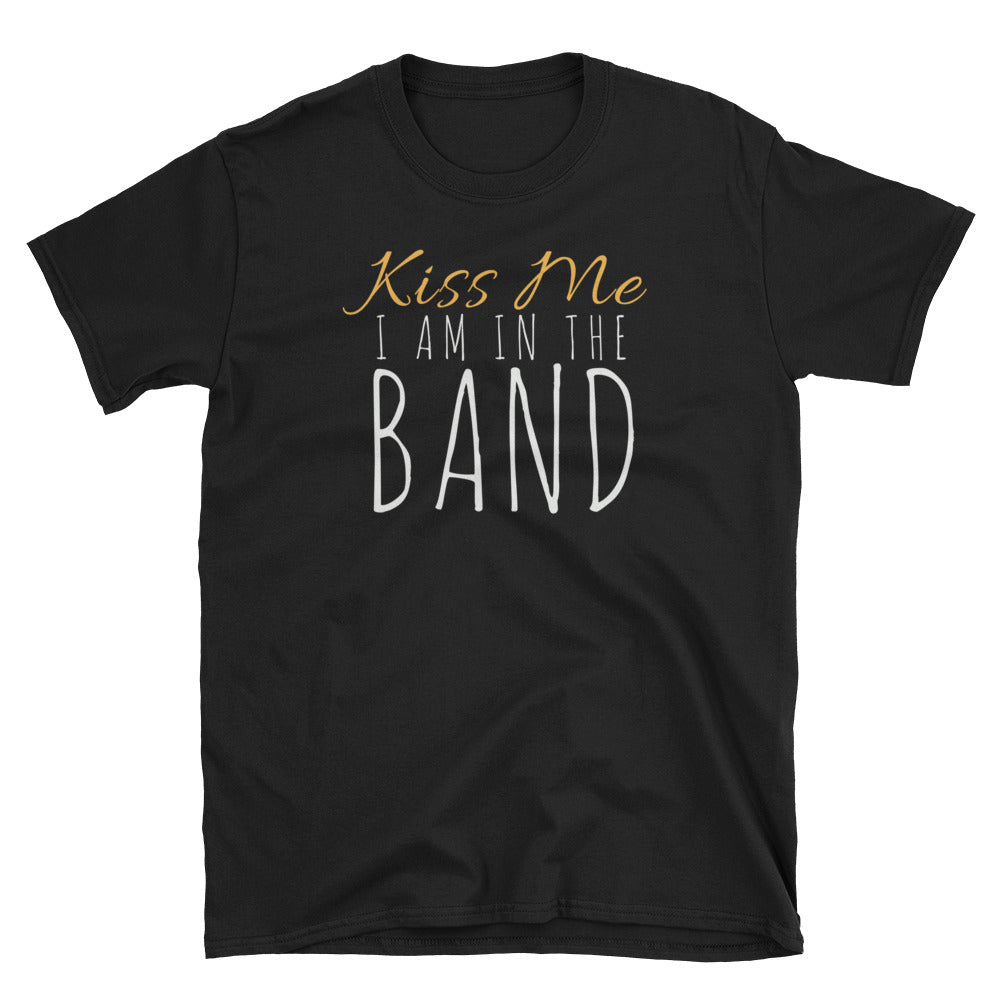 Kiss Me I Am In The Band St Patrick's Day T-Shirt - Indie Band Coach