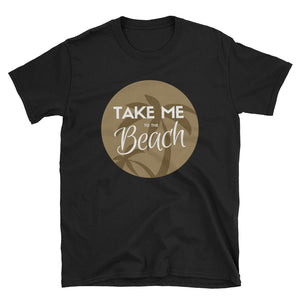 Take Me to the Beach - Indie Tee - Indie Band Coach