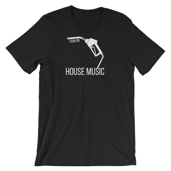 I Run On: House Music Tee - Indie Band Coach