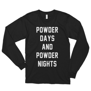POWDER DAYS AND POWDER NIGHT Long Sleeve T-Shirt