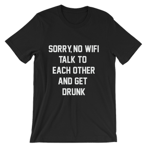 SORRY NO WIFI T-SHIRT