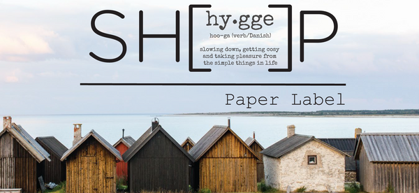 hy•gge SH(  )P by Paper Label