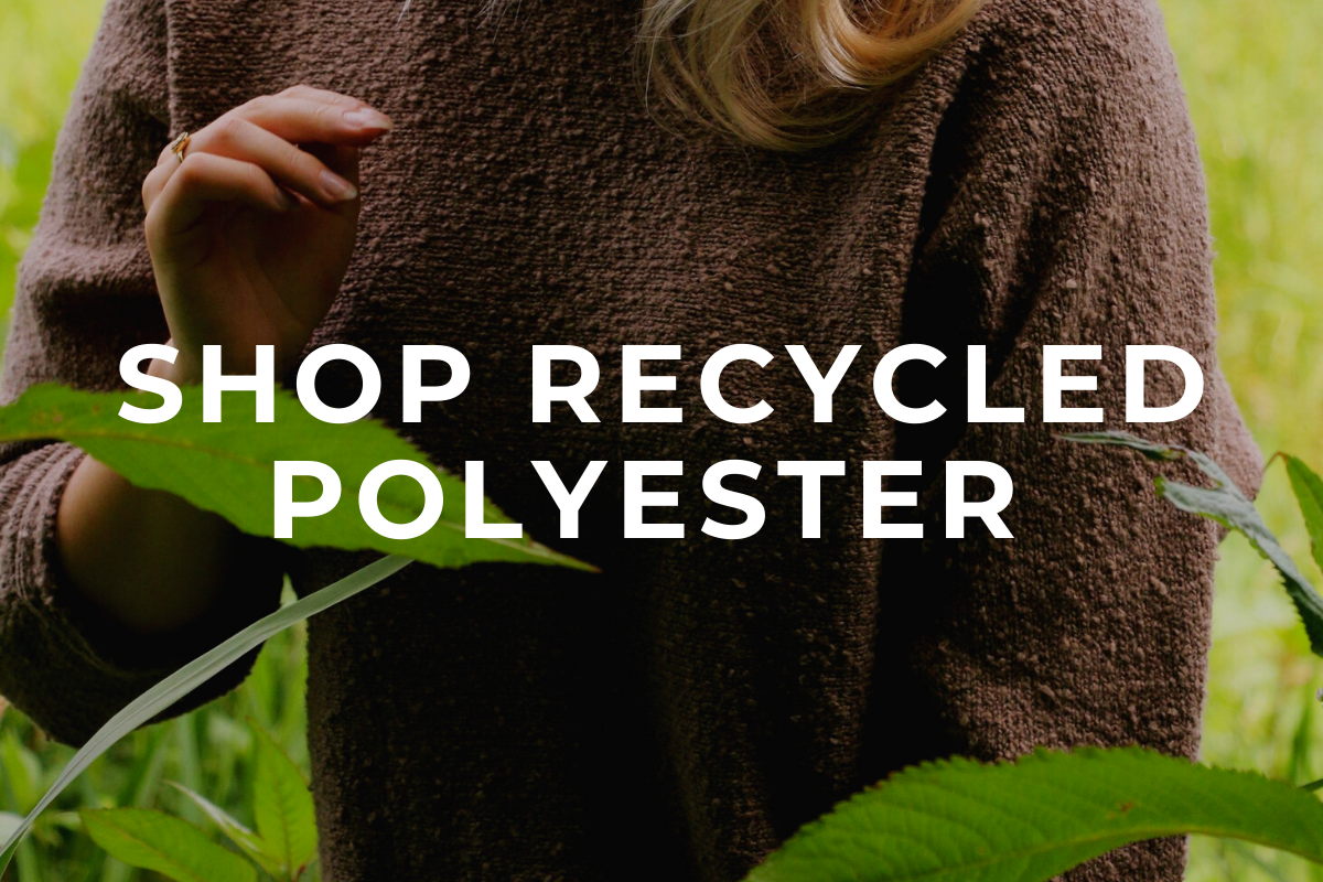 SHOP RECYCLED POLYESTER