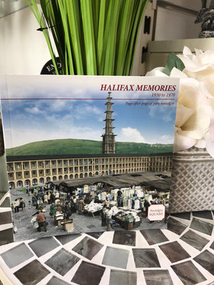 Halifax Memories 1930 to 1970 Book