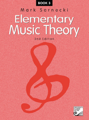 ELEMENTARY MUSIC THEORY BOOK 3 2ND EDITION