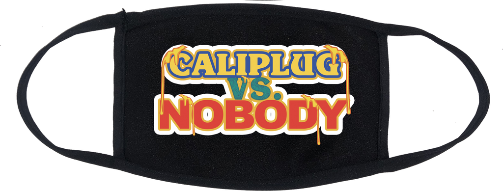 CALI PLUG VS. NOBODY MASK