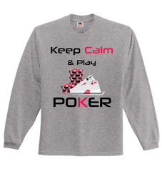Keep Calm and Play Poker Full Sleeved Jersey