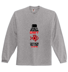 DUAL SPECIAL! Funny Caption! Long Sleeve Poker Themed Shirt & TShirt